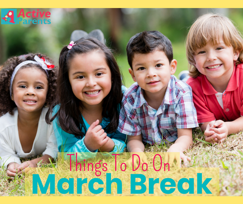 March Break Family Fun!