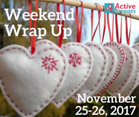 Weekend Wrap Up Active Parents