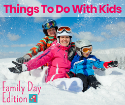 things to do with kids family day