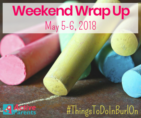 weekend wrap up burlington active parents