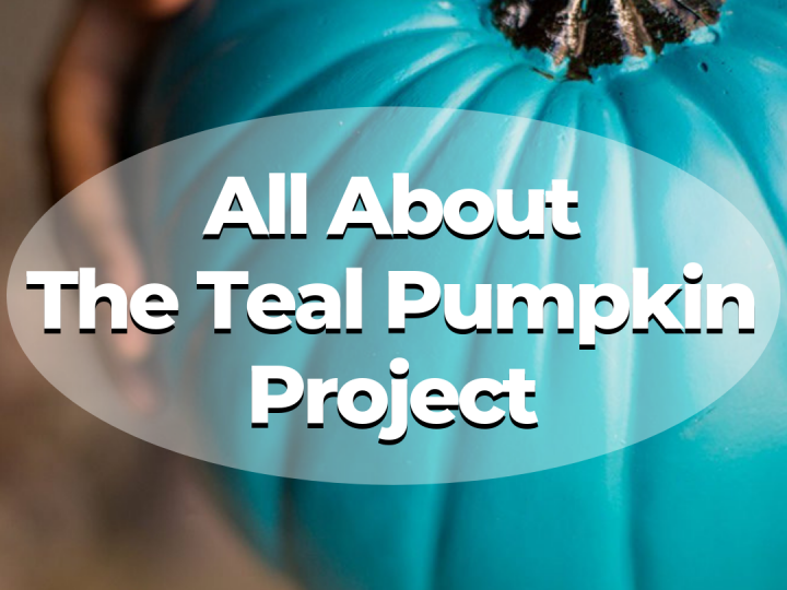 The Importance of a Teal Pumpkin